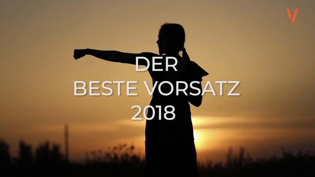 Der beste Vorsatz 2018