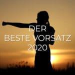 Der beste Vorsatz 2020 - VORSATZ.MEDIA